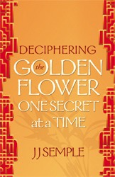 Front Cover Deciphering the Golden Flower